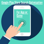 Google Play Store Search Optimization For App or Game