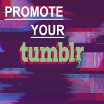 Promote Your Tumblr